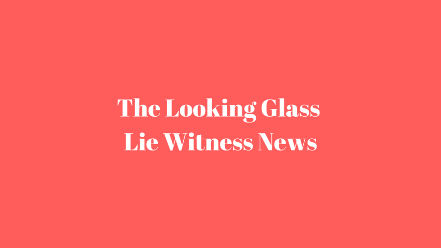 Looking+Glass+Lie+Witness+News
