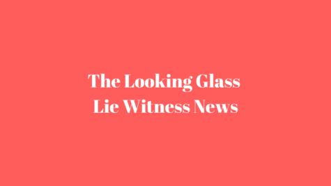 Looking Glass Lie Witness News