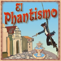 Upper School Play El Phantismo - Add Laughs to Your Friday and/or Saturday Fun (7 PM)